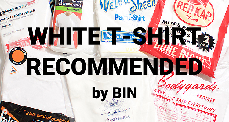 WHITE T-SHIRT RECOMMENDED by BIN